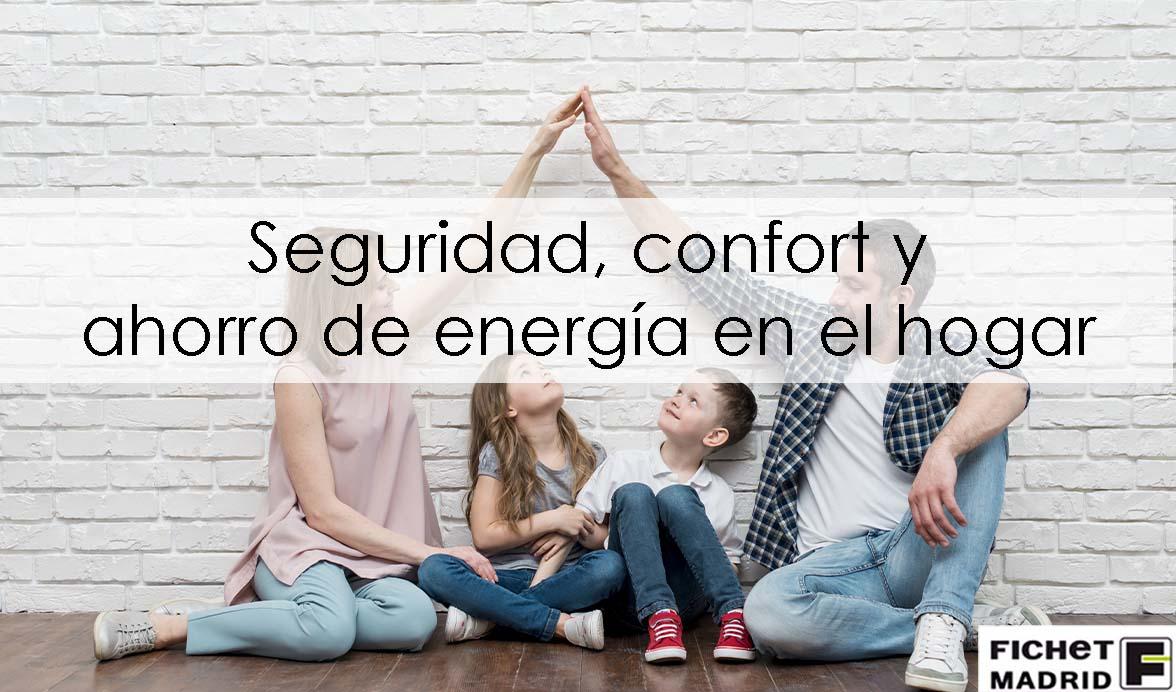 Fichet Madrid _ seguridad - confort - ahorro - de- energía - 01